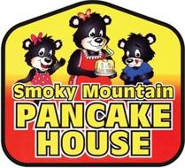 SMOKY MOUNTAIN PANCAKE HOUSE