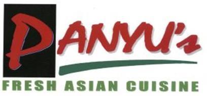 PANYU'S FRESH ASIAN CUISINE