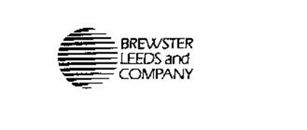 BREWSTER LEEDS AND COMPANY