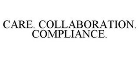 CARE. COLLABORATION. COMPLIANCE.