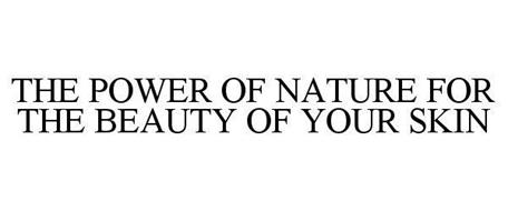THE POWER OF NATURE FOR THE BEAUTY OF YOUR SKIN