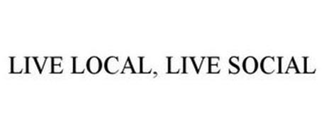 LIVE LOCAL, LIVE SOCIAL