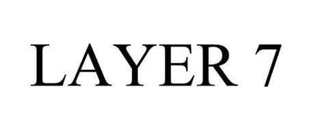 LAYER 7
