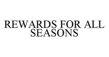 REWARDS FOR ALL SEASONS