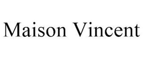 MAISON VINCENT