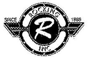 R ROCKING INC SINCE 1989