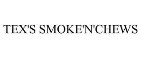TEX'S SMOKE'N'CHEWS