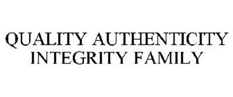 QUALITY AUTHENTICITY INTEGRITY FAMILY