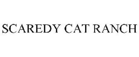 SCAREDY CAT RANCH