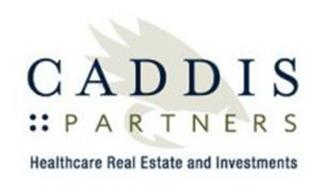 CADDIS PARTNERS HEALTHCARE REAL ESTATE AND INVESTMENTS Trademark of
