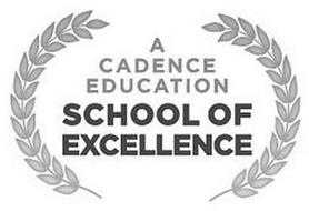 A CADENCE EDUCATION SCHOOL OF EXCELLENCE