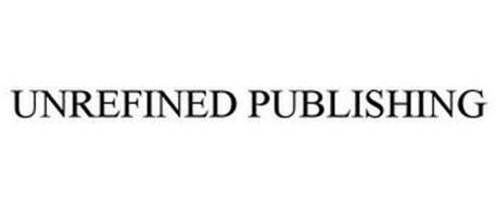 UNREFINED PUBLISHING
