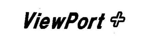 VIEWPORT +