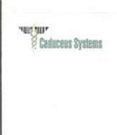 CADUCEUS SYSTEMS
