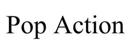 POP ACTION