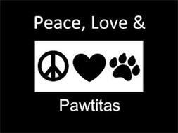 PEACE, LOVE & PAWTITAS