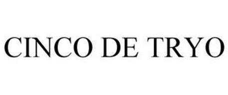 CINCO DE TRYO