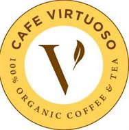 V CAFE VIRTUOSO 100% ORGANIC COFFEE & TEA