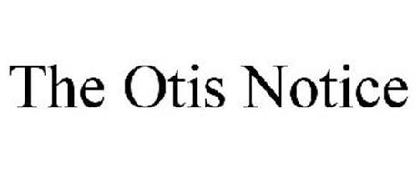 THE OTIS NOTICE