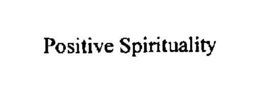 POSITIVE SPIRITUALITY