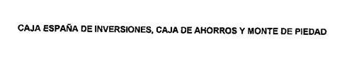 CAJA ESPANA DE INVERSIONES, CAJA DE AHORROS Y MONTE DE PIEDAD