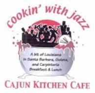 COOKIN' WITH JAZZ CAJUN KITCHEN CAFE A BIT OF LOUISIANA IN SANTA BARBARA, GOLETA, AND CARPINTERIA BREAKFAST & LUNCH