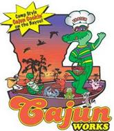CAMP STYLE CAJUN COOKIN' ON THE BAYOU! CAJUN WORKS FRASER