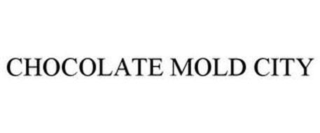 CHOCOLATE MOLD CITY