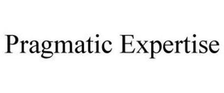 PRAGMATIC EXPERTISE