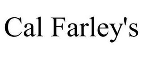 CAL FARLEY'S