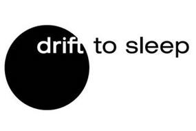 DRIFT TO SLEEP