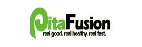 PITAFUSION REAL GOOD.REAL HEALTHY. REAL FAST.
