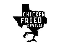 CHICKEN FRIED REVIVAL