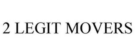 2 LEGIT MOVERS