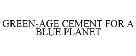 GREEN-AGE CEMENT FOR A BLUE PLANET