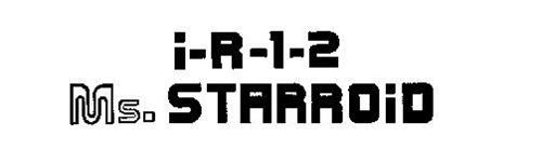 I-R-1-2 MS. STARROID
