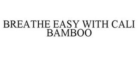 BREATHE EASY WITH CALI BAMBOO