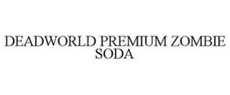 DEADWORLD PREMIUM ZOMBIE SODA