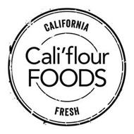 CALIFORNIA FRESH CALI'FLOUR FOODS