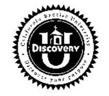 DISCOVERY U · CALIFORNIA BAPTIST UNIVERSITY · DISCOVER YOUR PURPOSE