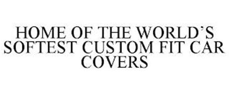 HOME OF THE WORLD'S SOFTEST CUSTOM FIT CAR COVERS