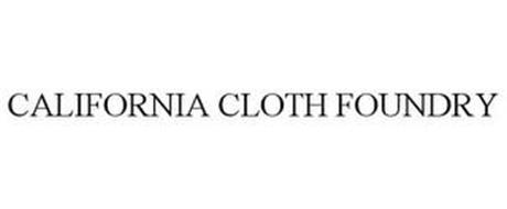 CALIFORNIA CLOTH FOUNDRY