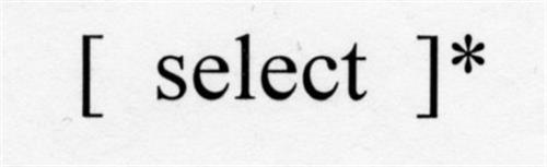 [ SELECT ]*