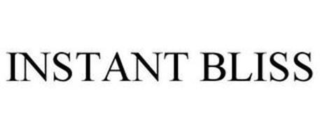 INSTANT BLISS