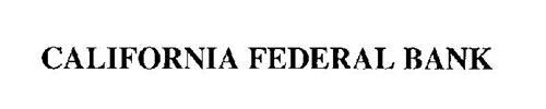 CALIFORNIA FEDERAL BANK