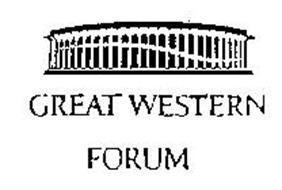 GREAT WESTERN FORUM