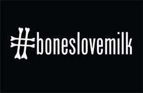 #BONESLOVEMILK