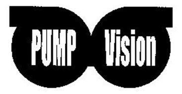 PUMP VISION