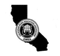 CALIFORNIA MUSIC EDUCATORS ASSOCIATION CMEA