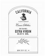 CALIFORNIA OLIVE RANCH RESERVE COLLECTION FIRST COLD PRESS EXTRA VIRGIN OLIVE OIL